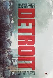 Detroit poster 1 - Quickie Reviews: The Dark Tower; Brigsby Bear; Detroit; Step; An Inconvenient Sequel; Escapes