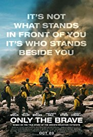 Only the Brave poster - Quickie Reviews: Only the Brave; Marshall