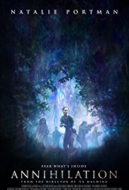Annihilation poster - Quickie Reviews: Annihilation; Game Night; The Party