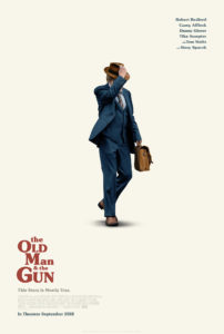 Old Man and Gun poster 202x300 - Quickie Review: The Old Man & The Gun