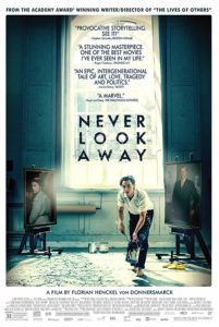 Never Look Away poster 201x300 - Quick Takes: Never Look Away; Transit; Woman at War