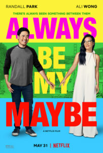 Always Be My Maybe poster 203x300 - Review: Always Be My Maybe