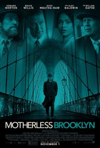 Motherless Brooklyn poster 202x300 - Quickie Review: Motherless Brooklyn