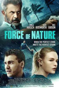 MV5BNzE4MTc2YmYtYmNiMi00ZjA2LWE0YTgtYmM2ZTU5N2M4ZjE1XkEyXkFqcGdeQXVyMDA4NzMyOA@@. V1 SY1000 CR006741000 AL 202x300 - Review: Force of Nature