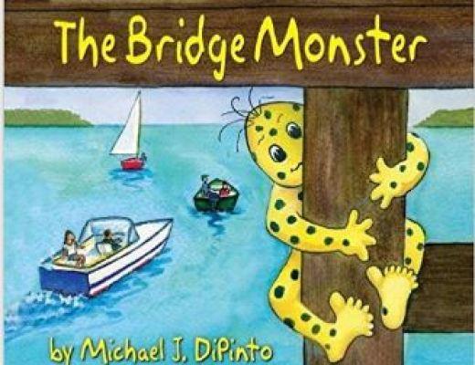 The Bridge Monster Michael J DiPinto