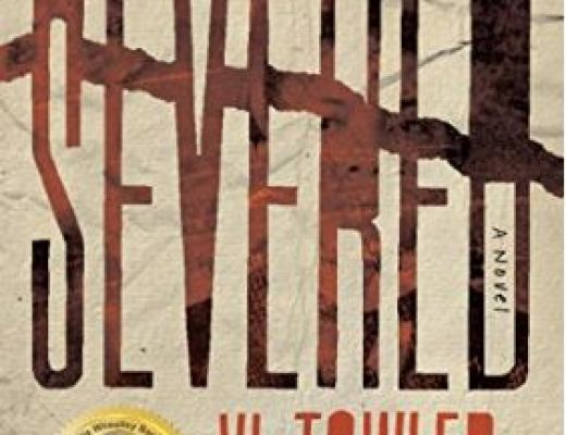 VL Towler – Severed: A Novel – Book Review