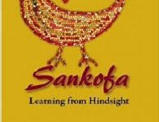 Sankofa: Learning from Hindsight by Mensimah Shabazz