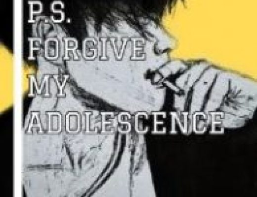P.S. Forgive My Adolescence by Torrie Oglesby