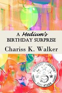 "Alt=""A Medium's Birthday Surprise """