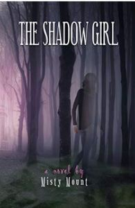 The Shadow Girl by Misty Mount – Book Review