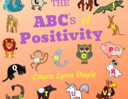 The ABC's of Positivity by Laura Lynn Doyle – Children's Book