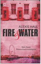 "Alt=""fire and water by alexis hall"""