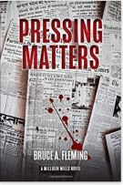 "Alt=""pressing matters by bruce a. fleming"""