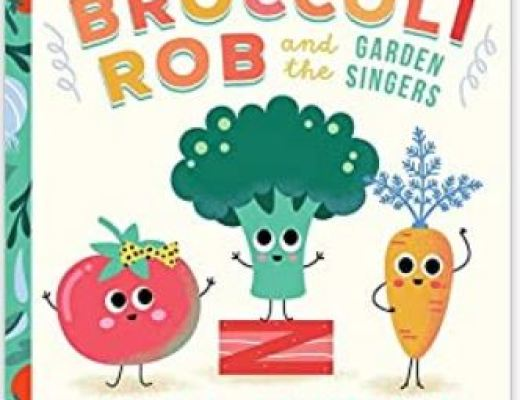 Broccoli Rob and the Garden Singers by John S. Armstrong