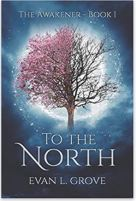 "Alt=""to the north by evan l. grove"""