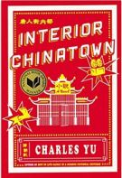"Alt=""interior chinatown: a novel by charles yu"""