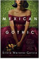 "Alt=""mexican gothic by silvia moreno garcia"""