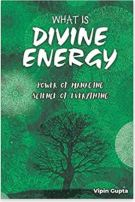 "Alt=""what is divine energy by dr vipin gupta"""