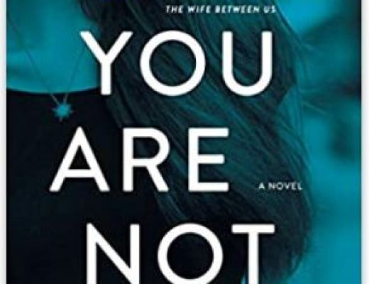You Are Not Alone: A Novel by Greer Hendricks & Sarah Pekkanen