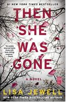 "Alt=""then she was gone a novel by lisa jewell"""