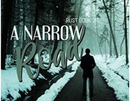 A Narrow Road: Rust Book 3 by Samantha Arthurs
