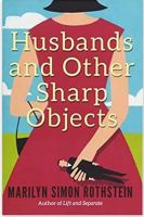 "Alt=""husbands and other sharp objects by marilyn simon rothstein"""