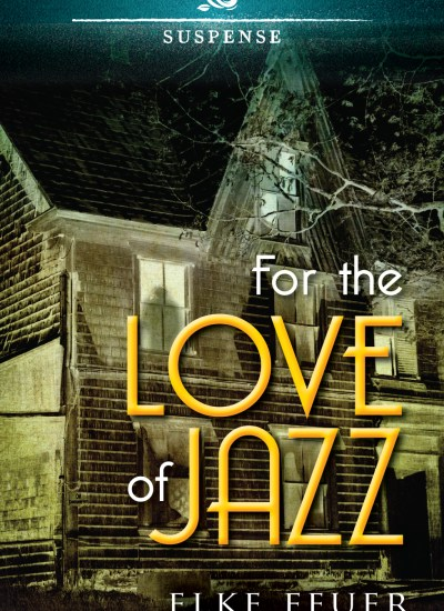 Book Cover Reveal – FOR THE LOVE OF JAZZ