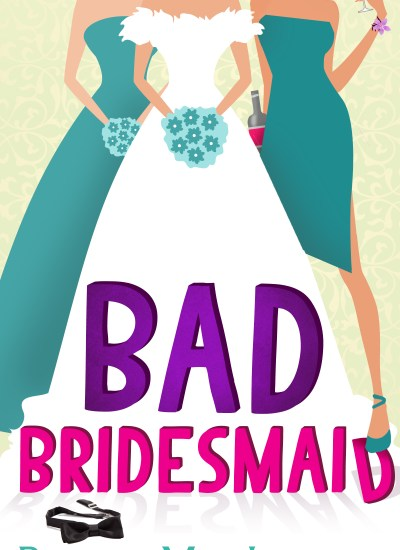 Book Review: Bad Bridesmaid