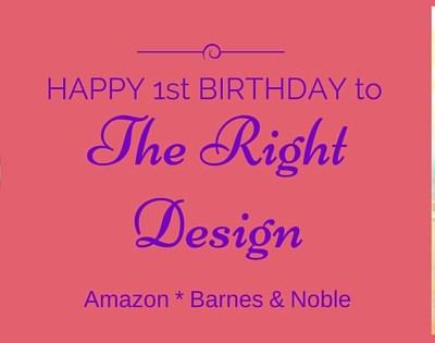"""The Right Design"" 1st Birthday Celebration"