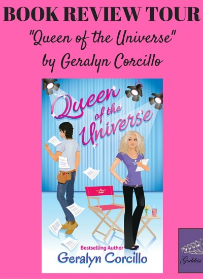 "REVIEW TOUR: ""Queen of the Universe: A Romantic Comedy"" by Geralyn Corcillo"