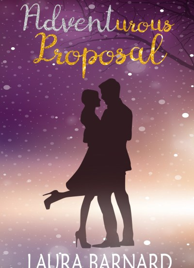 "COVER REVEAL: ""Adventurous Proposal"" by Laura Barnard"