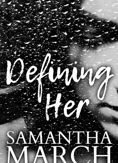 """COVER REVEAL: """"Defining Her"""""""