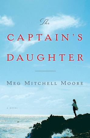 "BOOK FEATURE: ""The Captain's Daughter"" by Meg Mitchell Moore"