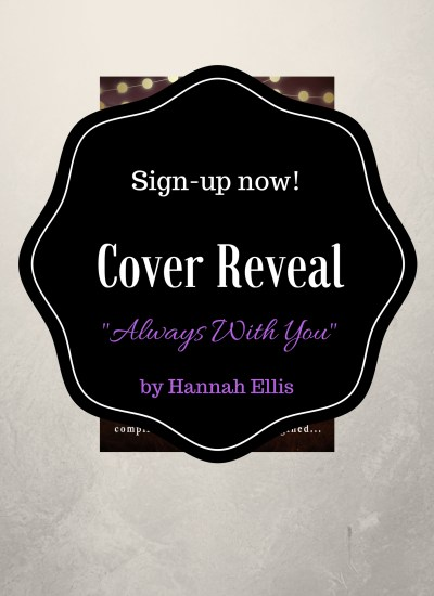 "Cover Reveal Sign-Up! ""Always With You"""