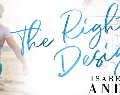 "NEW COVER REVEAL: ""The Right Design"" by Isabella Louise Anderson"