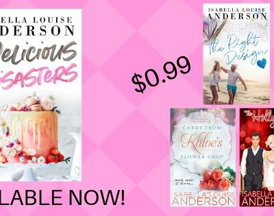 """RELEASE BLITZ: """"Delicious Disasters"""" by Isabella Louise Anderson + a Book Sale!"""