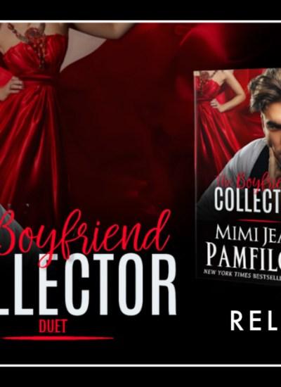 """RELEASE BLITZ: """"The Boyfriend Collector, Two"""" by Mimi Jean Pamfiloff"""
