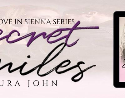 """RELEASE BLITZ: """"Secret Smiles"""" by Laura John"""