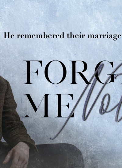 """RELEASE BLITZ: """"Forget Me Not"""" by Q.B. Tyler"""