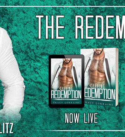 """RELEASE BLITZ: """"Craving Redemption"""" by Tracy Lorraine"""