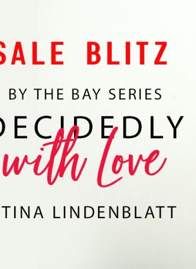 "SALE BLITZ: ""Decidedly with Love"" by Stina Lindenblatt"