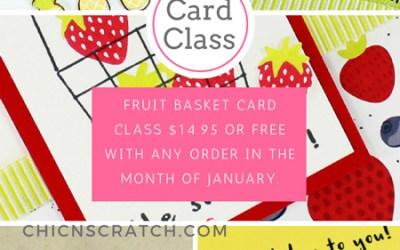 Fruit Basket Card Class