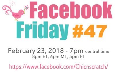 Facebook Friday – Episode 47