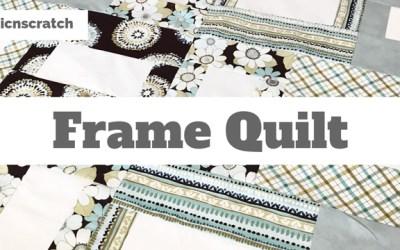 Frame Quilt
