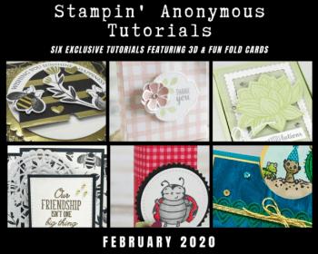February Stampin Anonymous Tutorials