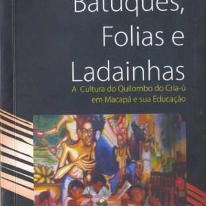 Livro Batuques, Folias e Ladainhas