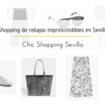 Shopping de rebajas imprescindibles en Sevilla