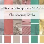 ¿Qué colores utilizar esta temporada Otoño/Invierno 17/18?