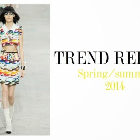 SPRING/SUMMER 2014 TREND REPORT !