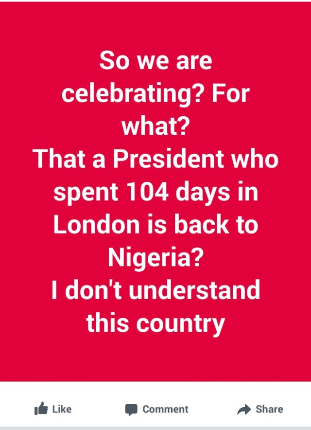 Buhari's return: 'What are we celebrating for' Nigerians react